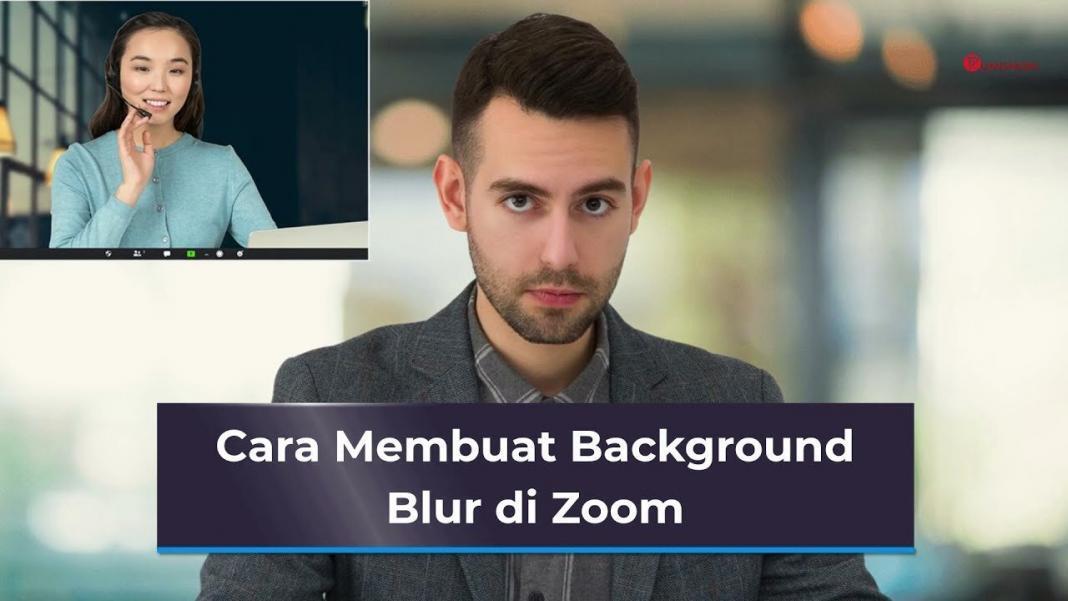Cara Membuat Background Blur di Zoom